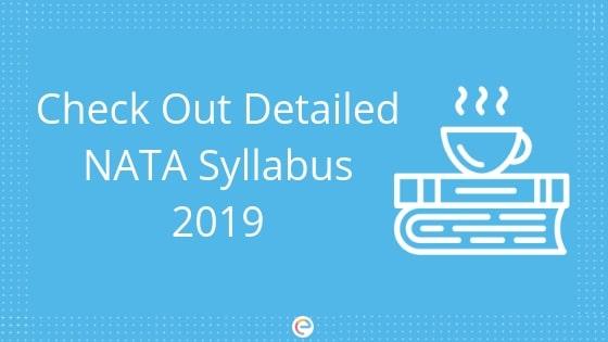 NATA Syllabus 2019: Check Out Subject-wise Detailed Syllabus