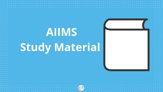 AIIMS Study Material-Embibe