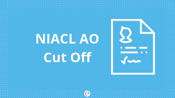 NIACL AO CUT OFF-Embibe