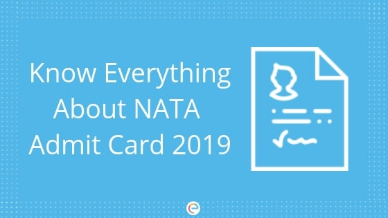 Image result for NATA Admit Card 2019 to be Released Today at nata.in. When, Where to Check