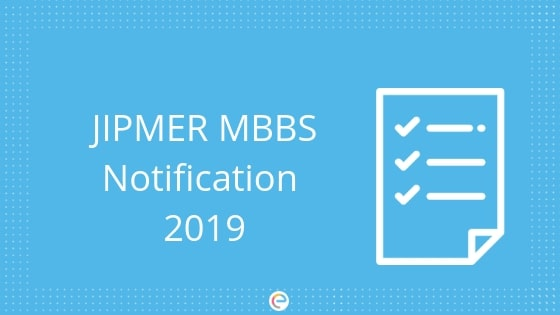 JIPMER 2019 Notification