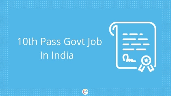10th Pass Govt Job
