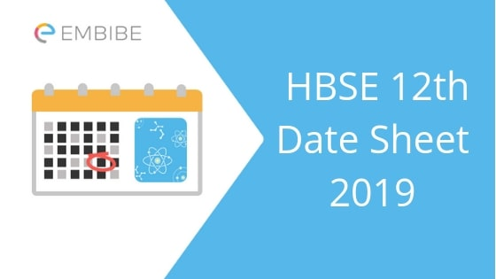 HBSE 12th Date Sheet 2019 Released | Check Haryana Board Class 12th Time Table Here