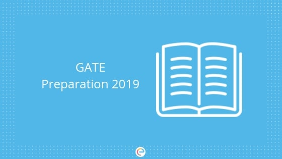 GATE Preparation 2019: Tips To Crack GATE 2019 With A High Score