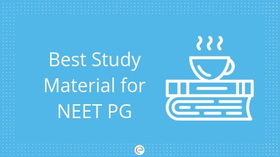 Best Books for NEET PG | Best Study Material to Prepare for NEET PG 2019