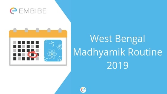 West Bengal Madhyamik Routine 2019 | Download WBBSE 10th Exam Routine Pdf Here