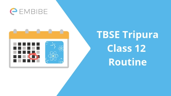 TBSE Tripura Class 12 Routine 2019 Released: Check Tripura Board Class 12 Time Table Here