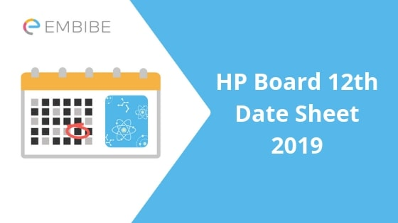 HP Board 12th Date Sheet 2019: Check Himachal Pradesh Board Class 12 Time Table Here