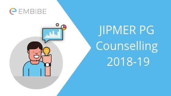 JIPMER PG Counselling 2019 | Check JIPMER PG (MD/MS) Counselling Procedure Here