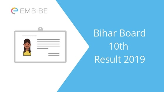 Bihar Board 10th Result 2019