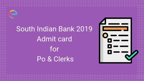 South Indian Bank Admit Card -Embibe
