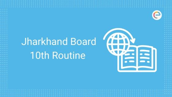 JAC 10th Routine 2020 Released – Download Jharkhand Board 10th Date Sheet/Time Table