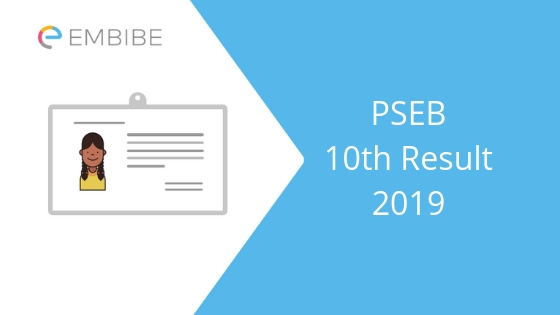 PSEB 10th Result 2019 Announced | Merit List Available Now! Check Here