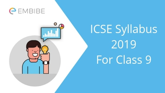 Detailed ICSE Syllabus For Class 9: Subject-wise Syllabus