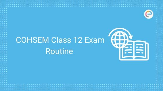 COHSEM Class 12 Exam Routine 2020 Released: Download Manipur Board 12th Time Table 2020