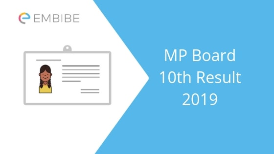 MP Board 10th Result 2019 Declared @ mpresults.nic.in: Check Your MP Board Class 10 Result Now [Direct Link]