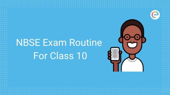 NBSE Class 10 Routine (HSLC) 2020 Released: Check NBSE Routine For HSLC 2020 Here