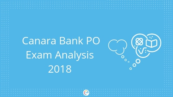 Canara Bank PO Exam Analysis