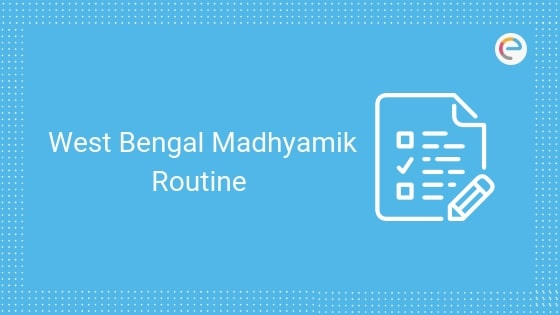 West Bengal Madhyamik Routine 2020 Released | Download WBBSE 10th Exam Routine PDF Here