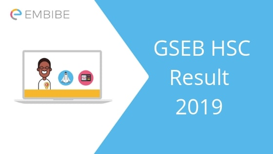 GSEB HSC Result 2019 | Check Your Gujarat 12th Result @ gseb.org