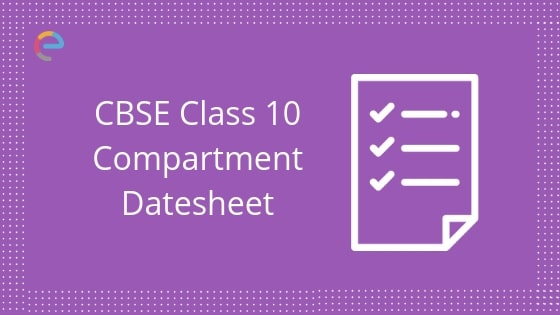 CBSE Class 10 Date Sheet 2019 Compartment Announced | Check