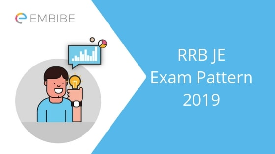 RRB JE Exam Pattern 2019 For CBT 1 & CBT 2 And Selection Procedure