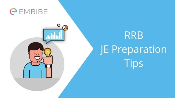 RRB JE Preparation Tips 2019: How To Prepare For Railway JE Exam 2019?