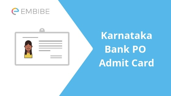 Karnataka Bank PO Admit Card-Embibe