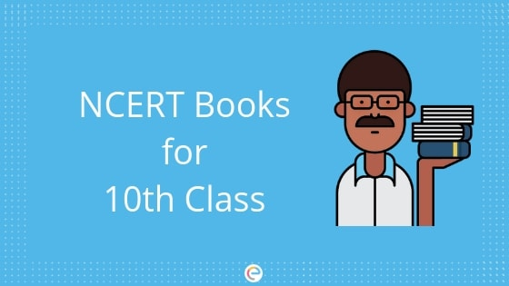 NCERT Books Class 10 | Subject- Wise Books for Students of Various Boards