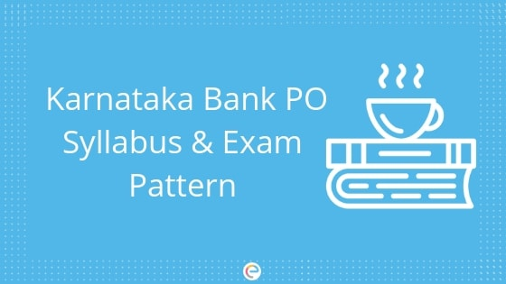 Karnataka Bank PO Syllabus And Exam Pattern