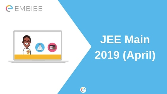 JEE Main 2019 April Application Form (Released), How To Apply, Details Required, Application Fee