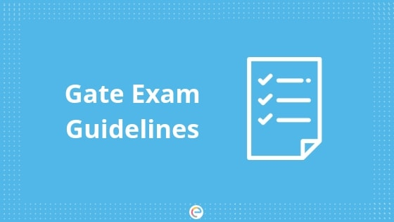 GATE Exam Guidelines