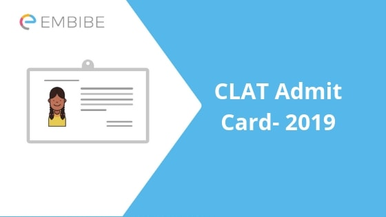 CLAT Admit Card 2019 – Released! Download CLAT 2019 Hall Ticket here