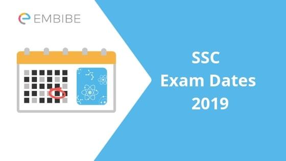 SSC Exam Dates 2019-Embibe
