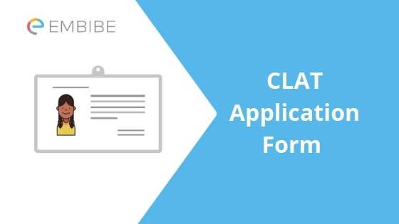 CLAT Application Form -Embibe