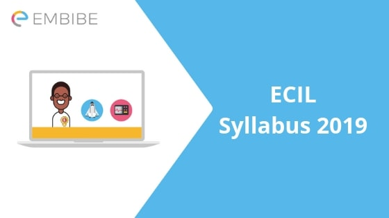 ECIL Syllabus 2019-Embibe