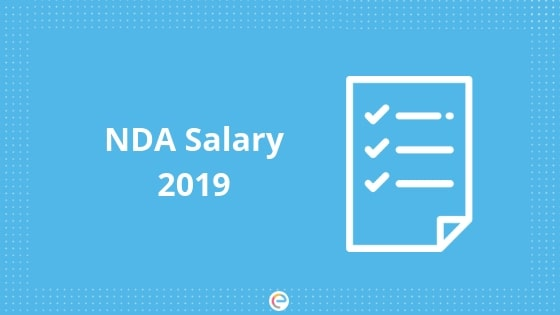 NDA Salary 2019: In Hand Salary, Basic Pay, Allowances And Other Perks Of Joining NDA
