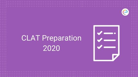 CLAT Preparation 2020: How To Crack Common Law Admission Test 2020?