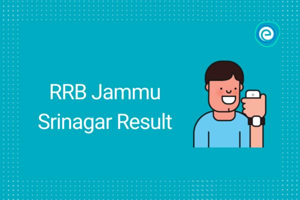 RRB Jammu Srinagar Result
