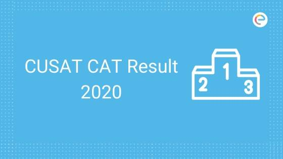 CUSAT CAT Result 2020