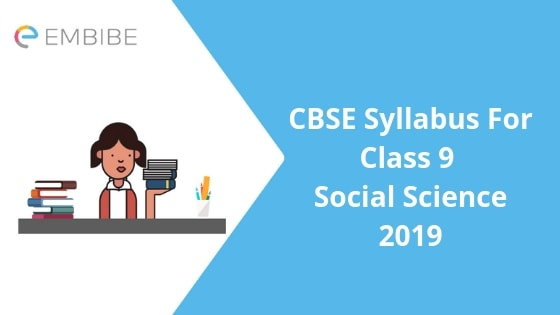 CBSE Syllabus For Class 9 Social Science 2019