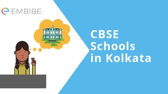 CBSE Schools In Kolkata: Best Schools In Kolkata With Contact Details & Facilities Available