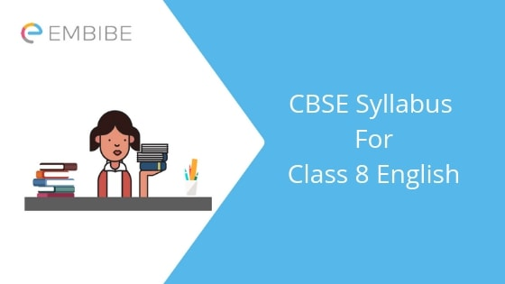 CBSE Syllabus For Class 8 English