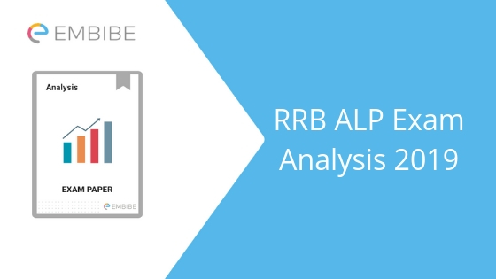 RRB ALP Exam Analysis 2019 embibe