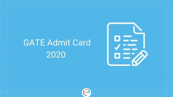 GATE Admit Card 2020