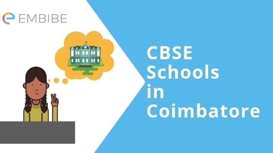 CBSE Schools in Coimbatore: Best Private, Public And Government CBSE Schools In Coimbatore