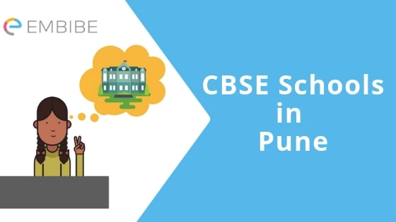 CBSE Schools In Pune 2019: Top Public & Private CBSE Affiliated Schools In Pune