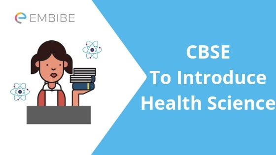 CBSE Health Science- Embibe
