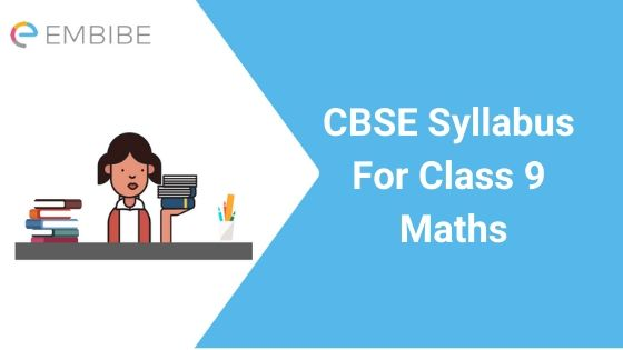 CBSE Syllabus For Class 9 Maths 2020