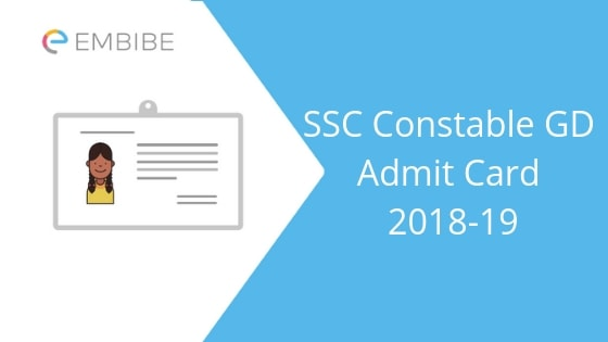 SSC Constable GD Admit Card 2019 Released! Download SSC GD